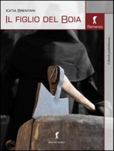 Il figlio del boia - Katia Brentani - copertina
