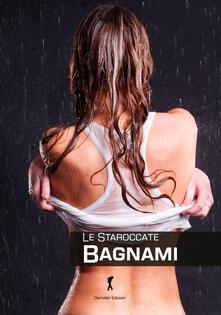 Bagnami - Le Staroccate - copertina