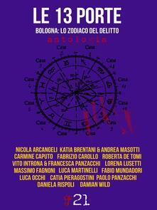 Le 13 porte. Bologna: lo zodiaco del delitto - copertina