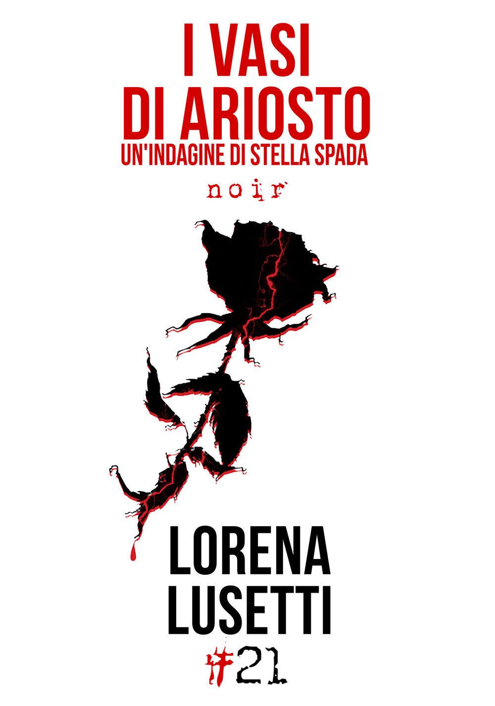 Risultati immagini per I vasi di Ariosto, di Lorena Lusetti