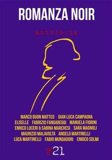 Romanza Noir - Maurizio Malavolta - ebook