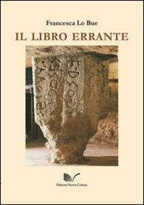Il libro errante - Francesca Lo Bue - copertina