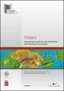 Mappa. Vol. 2: Metodologie applicate alla predittività del potenziale archeologico. - copertina