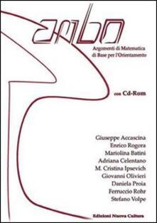Milanospringparade.it Ambo. Argomenti di matematica di base per orientamento. Con CD-ROM Image