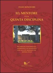Io, mentore e la quinta disciplina