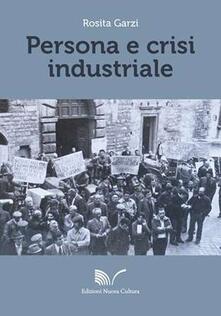 Persona e crisi industriale - Rosita Garzi - copertina