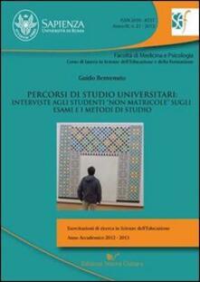 Percorsi di studio universitari. Interviste agli studenti «non matricole» sugli esami e i metodi di studio - Guido Benvenuto - copertina
