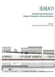 EAEA11 2013. Envisioning architecture: design, evaluation, communication
