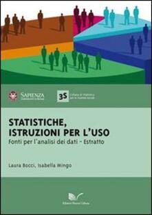 Statistiche: istruzioni per l'uso. Fonti per l'analisi dei dati. Estratto - Laura Bocci,Isabella Mingo - copertina