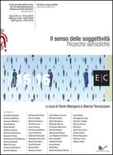 Il senso delle soggettività. Ricerche semiotiche. atti Congresso AISS 2013 - Dario Mangano,Bianca Terracciano - copertina