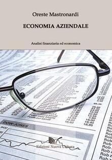 Economia aziendale. Analisi finanziaria ed economica - Oreste Mastronardi - copertina