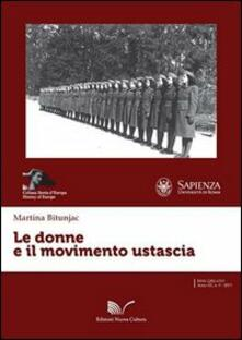 Le donne e il movimento ustascia - Martina Bitunjac - copertina