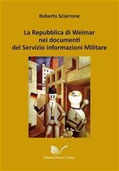 La Repubblica di Weimar nei documenti del Servizio Informazioni Militare