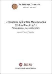 L' economia dell'antica Mesopotamia (III-I millennio a.C.). Per un dialogo interdisciplinare