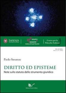 Diritto ed episteme. Note sullo statuto dello strumento giuridico - Paolo Savarese - copertina