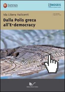 Dalla polis greca all'e-democracy - Ida L. Valicenti - copertina