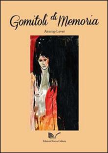 Gomitoli di memoria - Airamp Lever - copertina