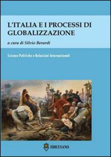 L' Italia e i processi di globalizzazione. Atti del Convegno (Roma, 10 maggio 2013) - copertina