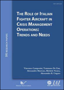 The role of italian fighter aircraft in crisis management operations: trends and needs - copertina