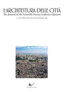 L' architettura della città (2014) vol. 3-5. The City in the Evolutionary Age. Ediz. italiana e inglese - copertina