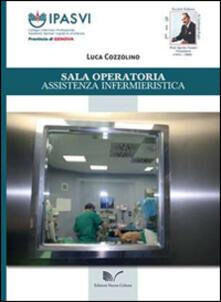 Sala operatoria. Assistenza infermieristica - Luca Cozzolino - copertina