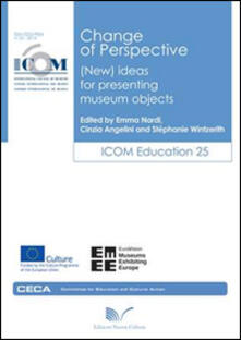 Change of perspective (new) ideas for presenting museum objects - copertina