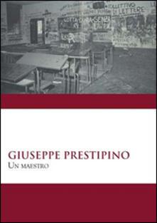 Giuseppe Prestipino. Un maestro - copertina