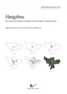 Hangzhou. From Song Dynasty Capital to the challenge of Cultural Capital in contemporary China - copertina
