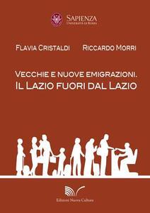 Vecchie e nuove emigrazioni. Il Lazio fuori dal Lazio
