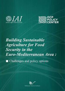 Building sustainable agriculture for food security in the euro-mediterranean area - M. Cristina Paciello - copertina
