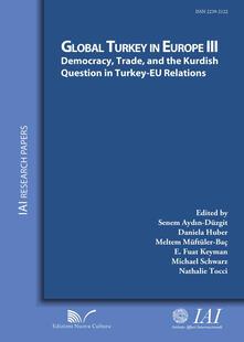 Democracy, trade, and the Kurdish question in Turkey-EU relations - Senem Aydin-Düzgit - copertina