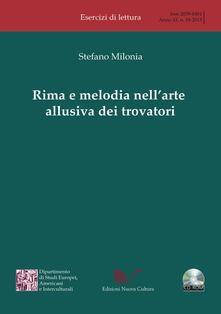 Rima e melodia nell'arte allusiva dei trovatori - Stefano Milonia - copertina