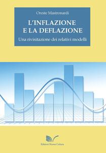 L' inflazione e la deflazione. Una rivisitazione dei relativi modelli