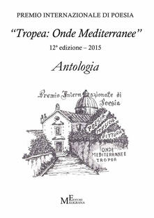 Winniearcher.com Antologia «Tropea: onde mediterranee» 2015 Image