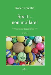 Sport... non mollare!. Vol. 2