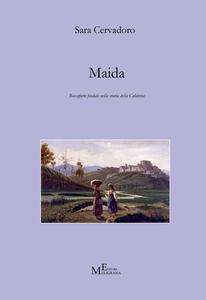 Maida. Roccaforte feudale nella storia della Calabria