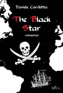 The black star. Con e-book - Daniele Cardetta - copertina