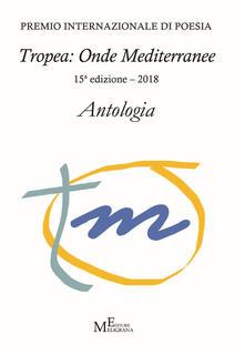 Listadelpopolo.it Antologia «Tropea: onde mediterranee» 2018 Image
