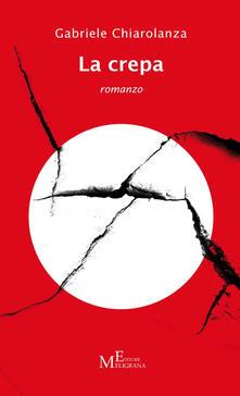 La crepa - Gabriele Chiarolanza - copertina