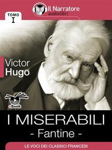 Fantine. I miserabili. Vol. 1 - Victor Hugo - ebook