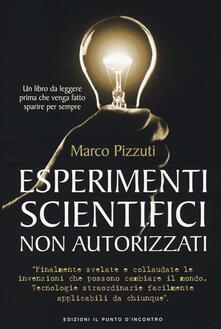 Esperimenti scientifici non autorizzati.pdf