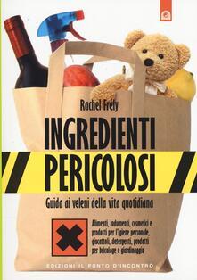 Nicocaradonna.it Ingredienti pericolosi. Guida ai veleni della vita quotidiana Image