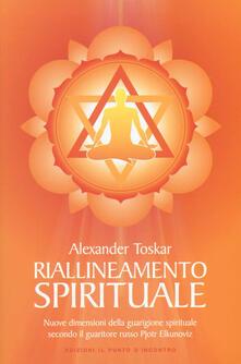 Criticalwinenotav.it Riallineamento spirituale. Nuove dimensioni della guarigione spirituale secondo il guaritore russo Pjotr Elkunoviz Image