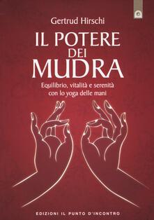 Antondemarirreguera.es Il potere dei mudra. Equilibrio, vitalità e serenità con lo yoga delle mani Image