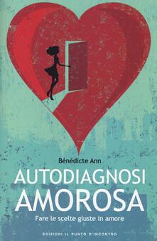 Steamcon.it Autodiagnosi amorosa. Fare le scelte giuste in amore Image