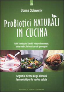 Radiospeed.it Probiotici naturali in cucina. Kefir, Kombucha, kimchi, verdure fermentate, pasta madre, farine di cereali germogliati Image