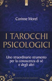 I tarocchi psicologici. Uno straordinario strumento per la conoscenza di sé e degli altri.pdf