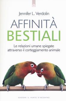 Fondazionesergioperlamusica.it Affinità bestiali. Le relazioni umane spiegate attraverso il corteggiamento animale Image
