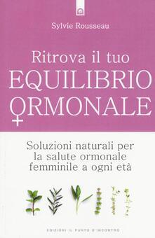Criticalwinenotav.it Ritrova il tuo equilibrio ormonale. Soluzioni naturali per la salute ormonale femminile a ogni età Image