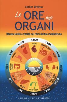Festivalpatudocanario.es Le ore degli organi. Ritrova salute e vitalità nei ritmi del tuo metabolismo Image
